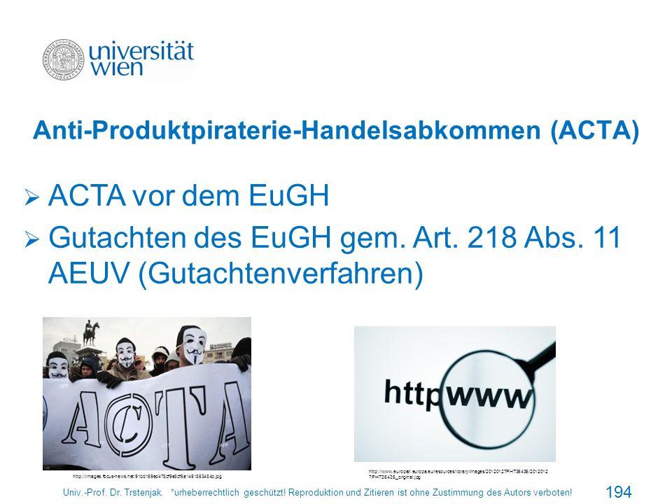 Anti-Produktpiraterie-Handelsabkommen (ACTA)