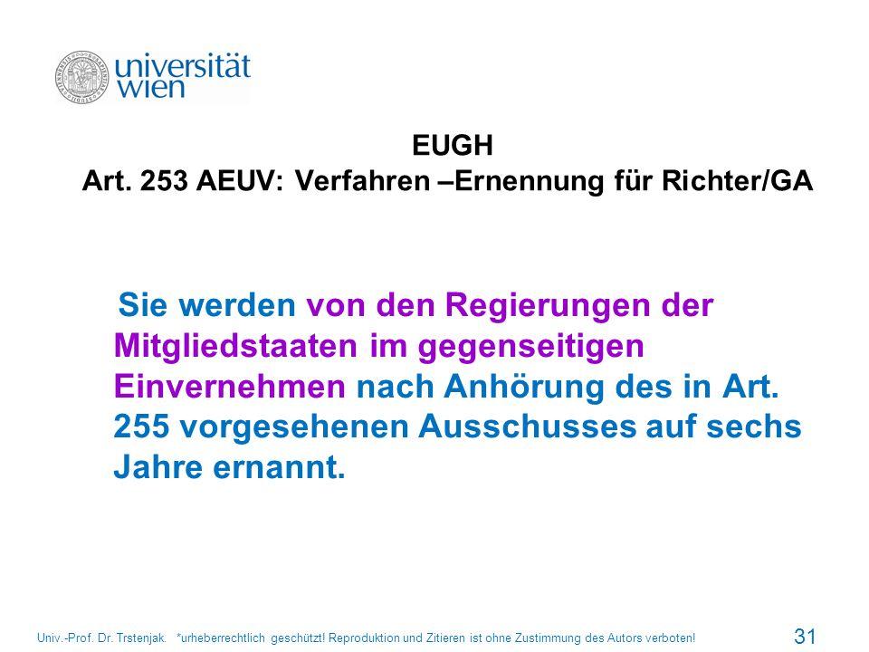 EUGH Art. 253 AEUV: Verfahren –Ernennung für Richter/GA