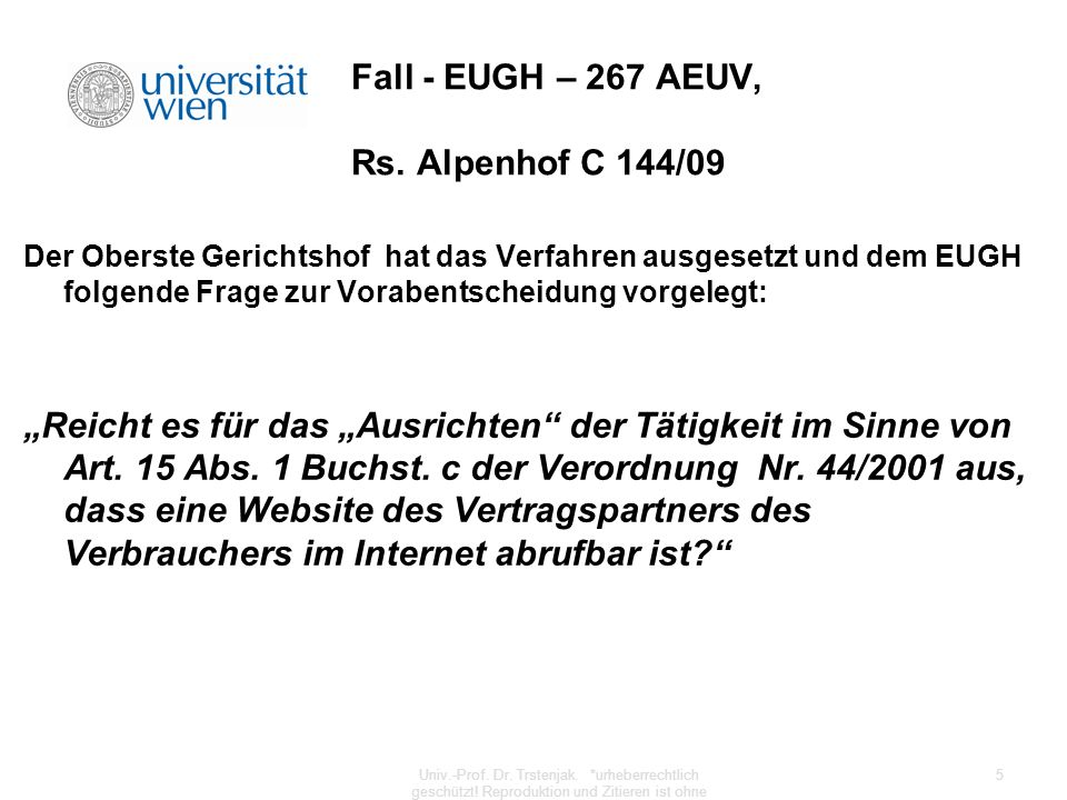 Fall - EUGH – 267 AEUV, Rs. Alpenhof C 144/09