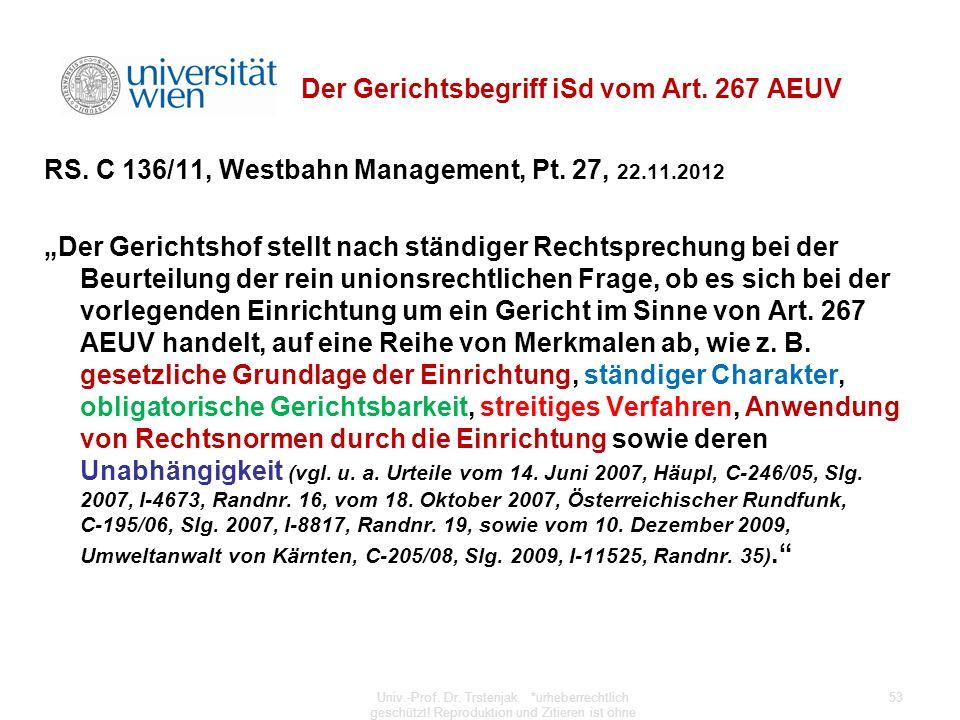 Der Gerichtsbegriff iSd vom Art. 267 AEUV