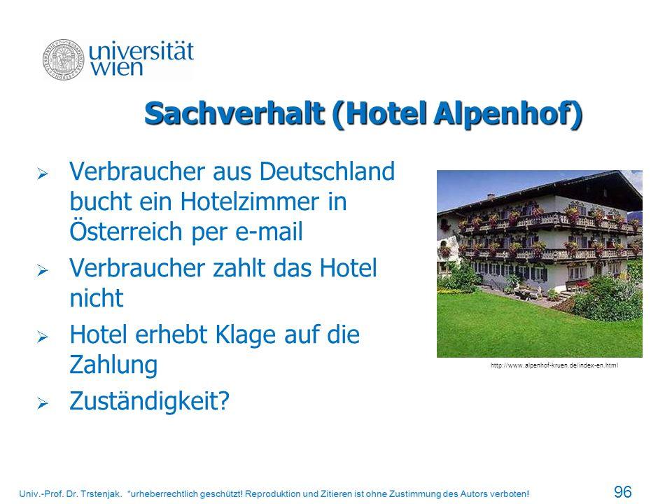 Sachverhalt (Hotel Alpenhof)