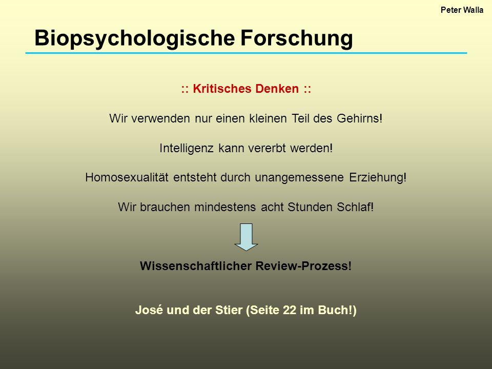 Biopsychologische Forschung