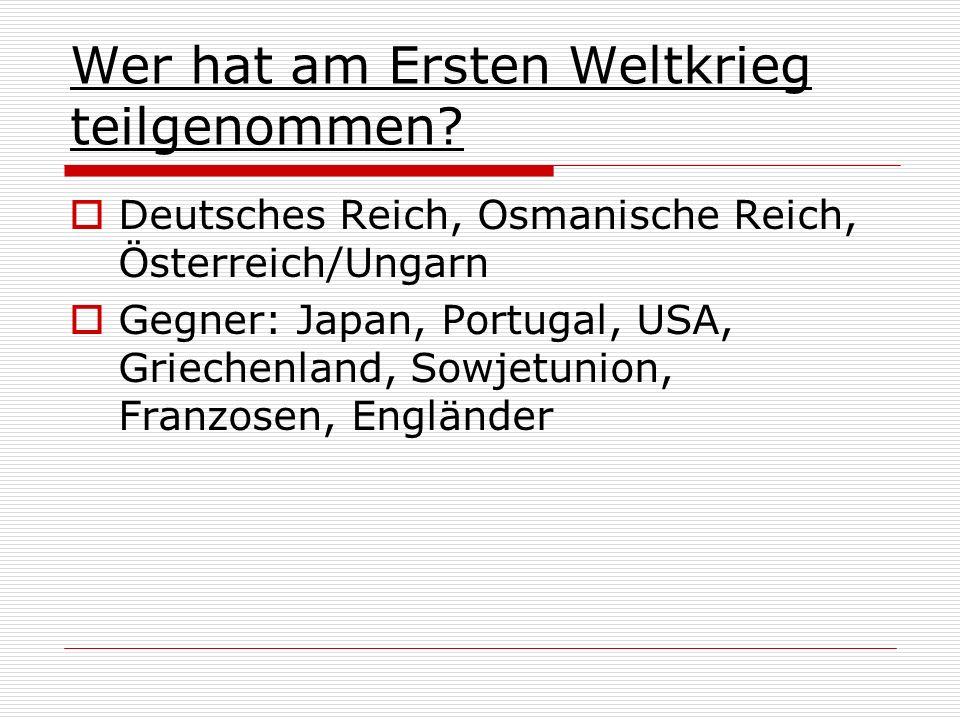 Wer hat am Ersten Weltkrieg teilgenommen