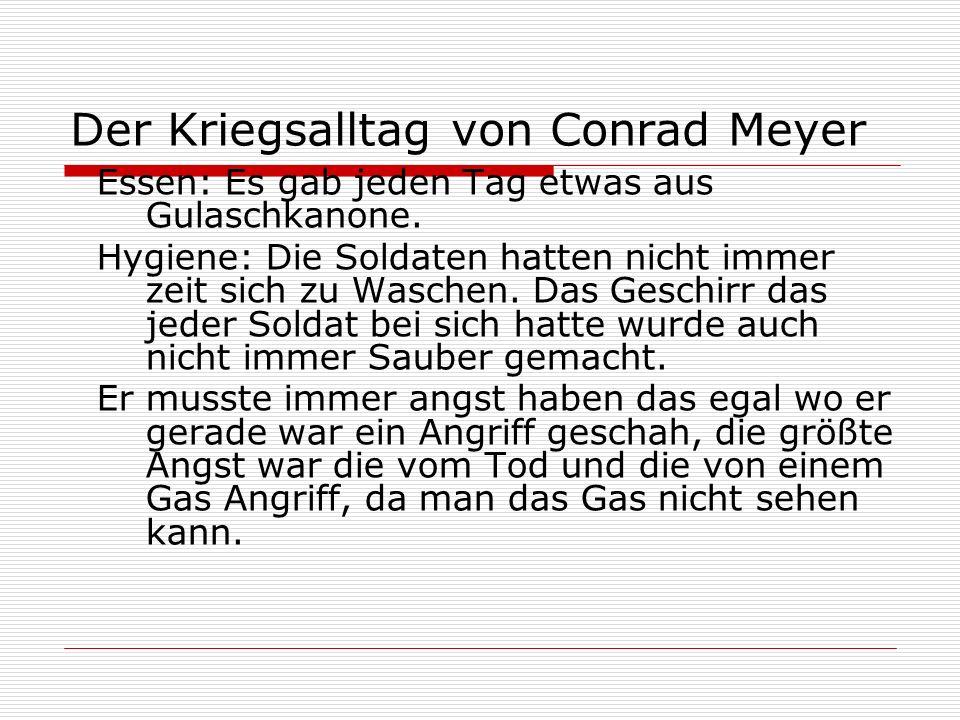 Der Kriegsalltag von Conrad Meyer