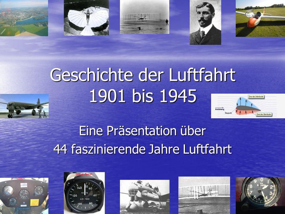 Geschichte der Luftfahrt 1901 bis 1945