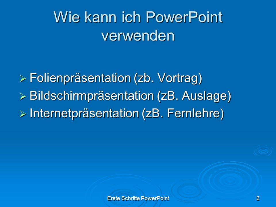 Wie kann ich PowerPoint verwenden