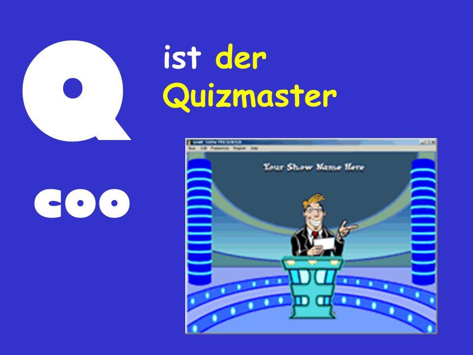 Q ist der Quizmaster coo