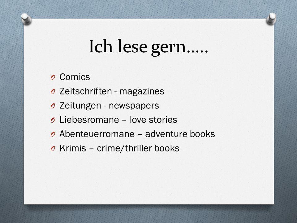 Ich lese gern….. Comics Zeitschriften - magazines