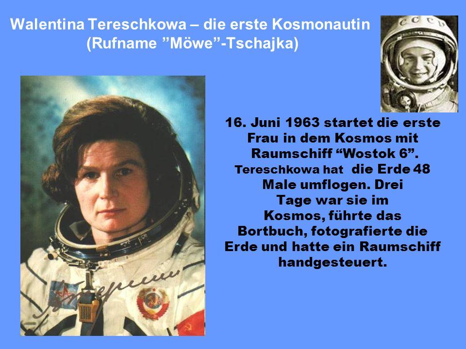 16. Juni 1963 startet die erste Frau in dem Kosmos mit