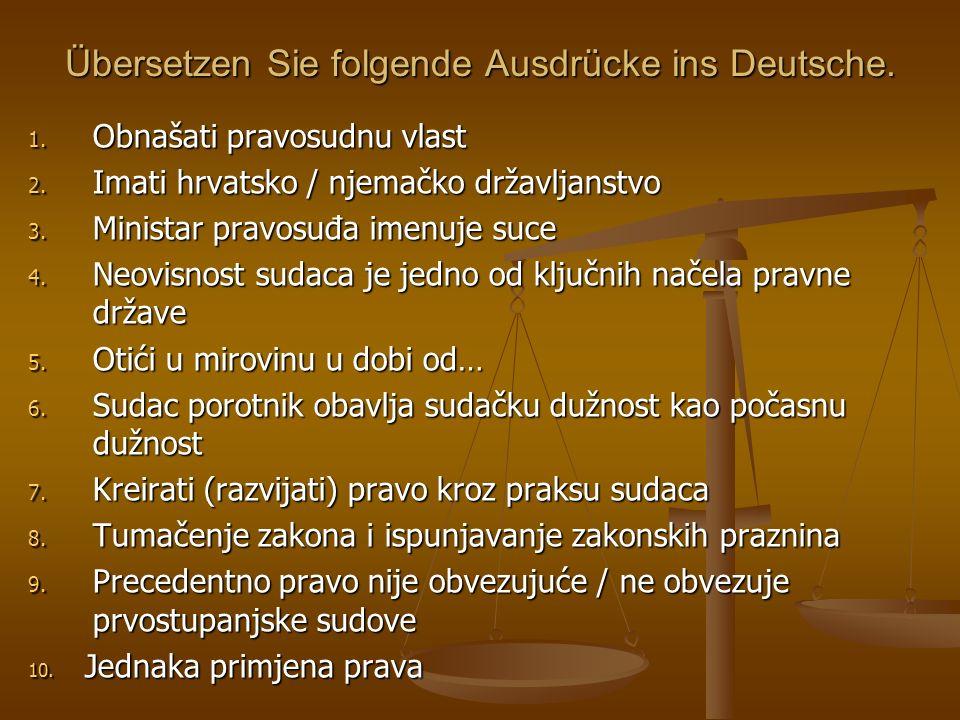 Übersetzen Sie folgende Ausdrücke ins Deutsche.