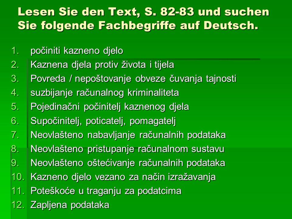 Lesen Sie den Text, S. 82-83 und suchen Sie folgende Fachbegriffe auf Deutsch.