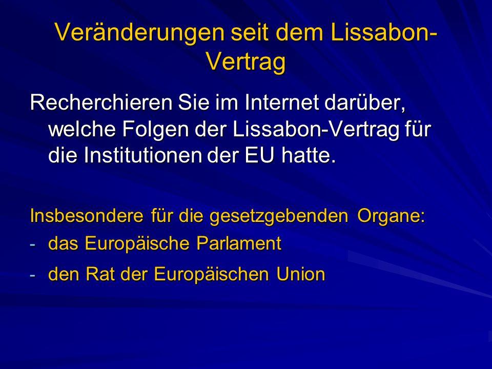 Veränderungen seit dem Lissabon-Vertrag