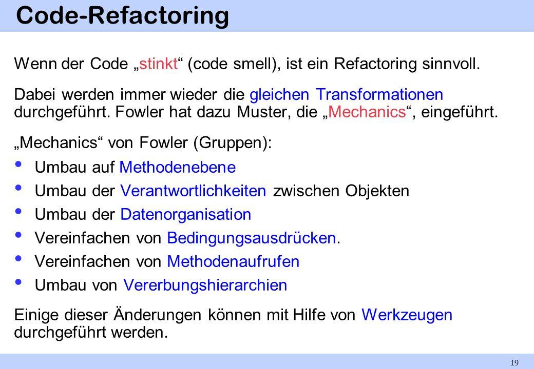 """Code-Refactoring Wenn der Code """"stinkt (code smell), ist ein Refactoring sinnvoll."""