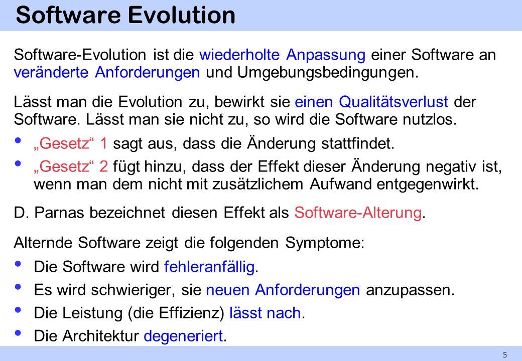 Software Evolution Software-Evolution ist die wiederholte Anpassung einer Software an veränderte Anforderungen und Umgebungsbedingungen.