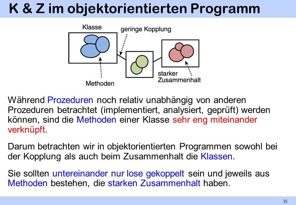 K & Z im objektorientierten Programm