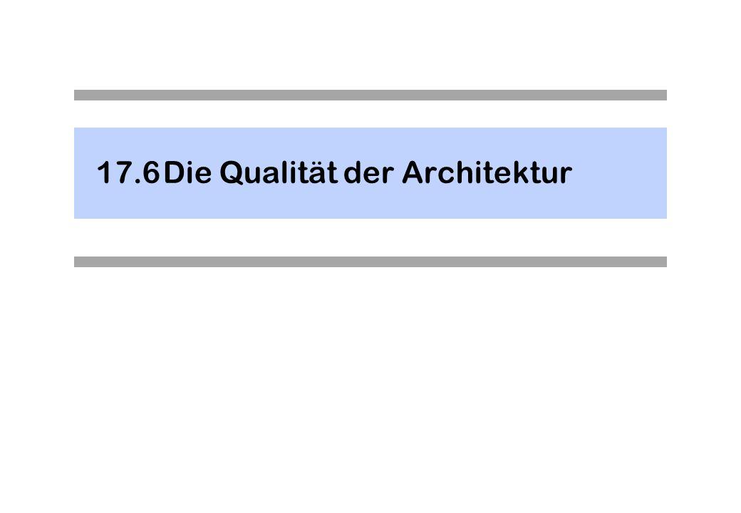 17.6 Die Qualität der Architektur