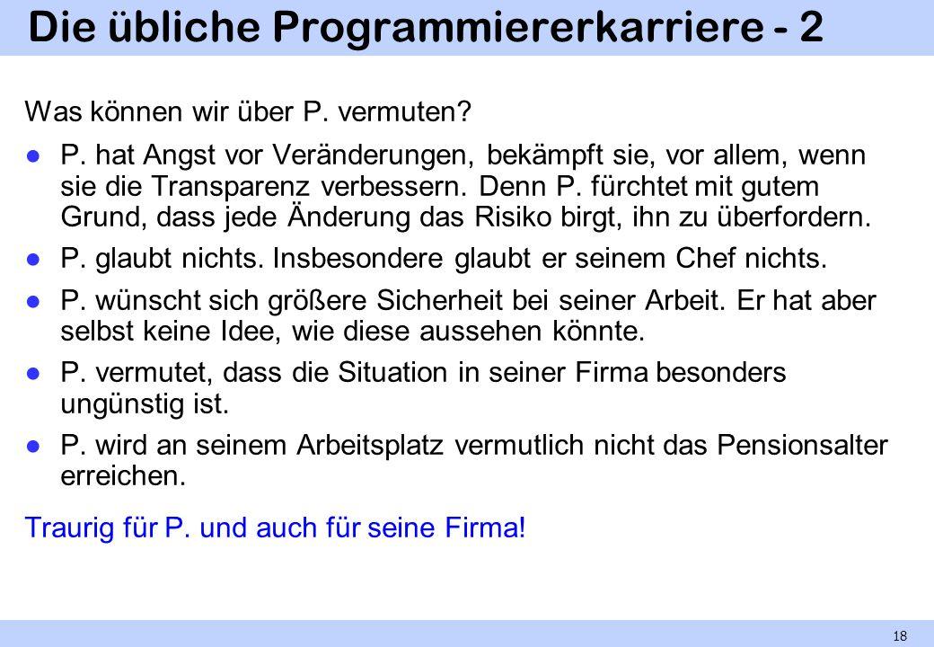 Die übliche Programmiererkarriere - 2