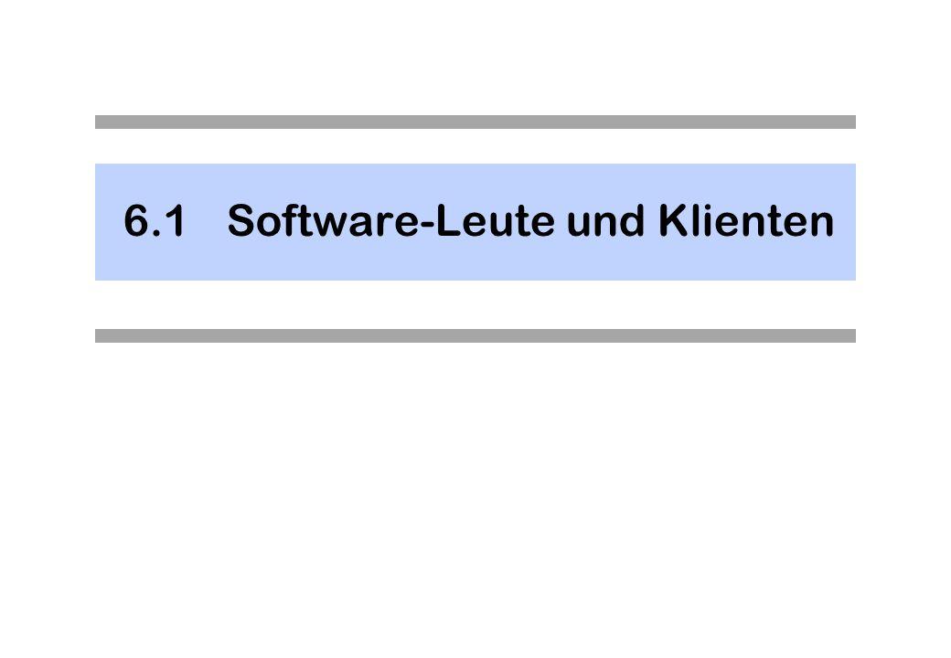 6.1 Software-Leute und Klienten