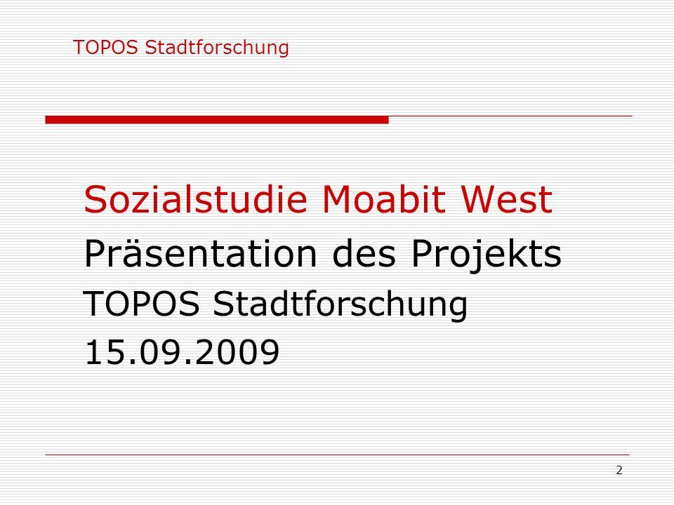 15.09.2009 Sozialstudie Moabit West Präsentation des Projekts