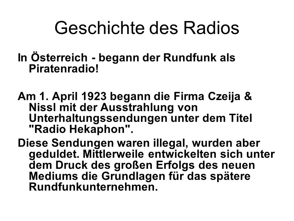 Geschichte des Radios In Österreich - begann der Rundfunk als Piratenradio!