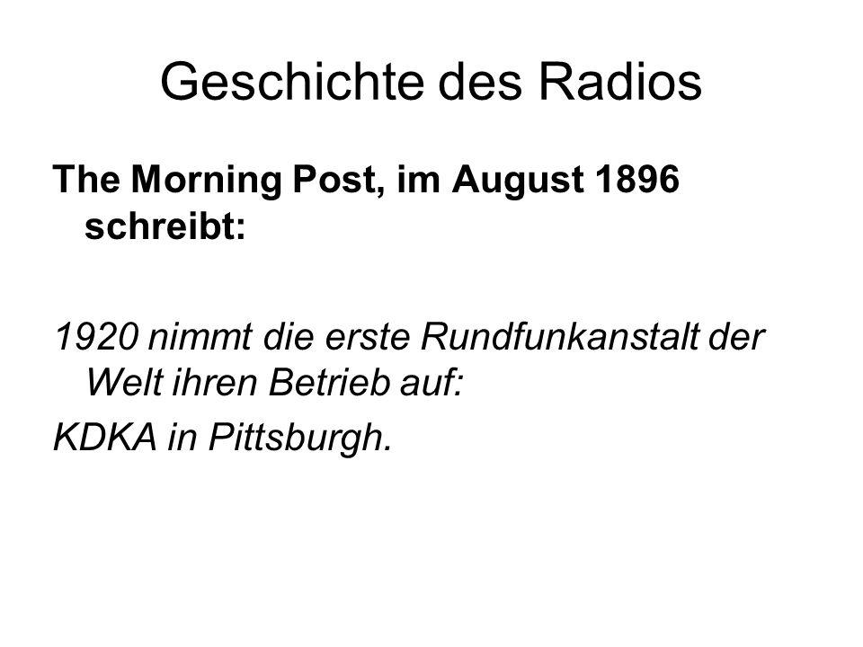 Geschichte des Radios The Morning Post, im August 1896 schreibt: