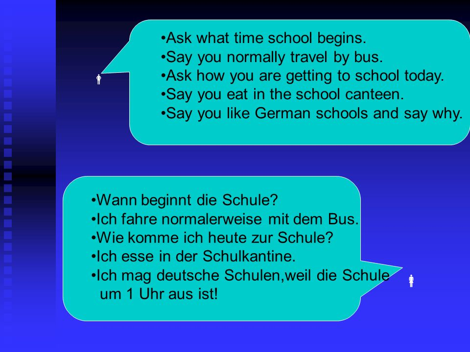 Ask what time school begins.