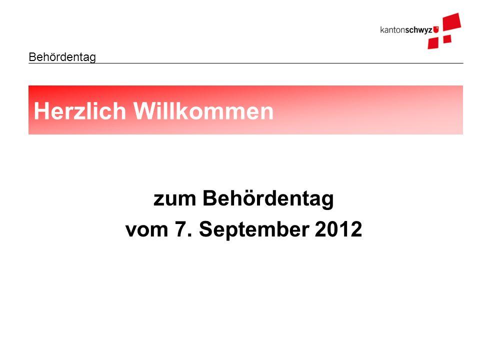 Herzlich Willkommen zum Behördentag vom 7. September 2012