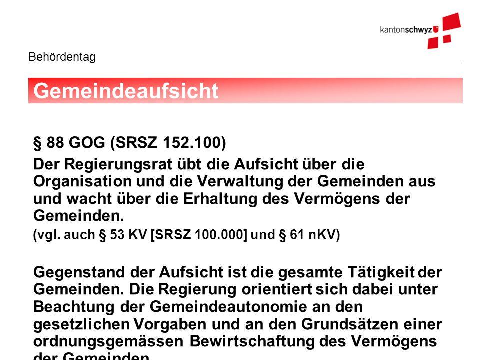 Gemeindeaufsicht § 88 GOG (SRSZ 152.100)