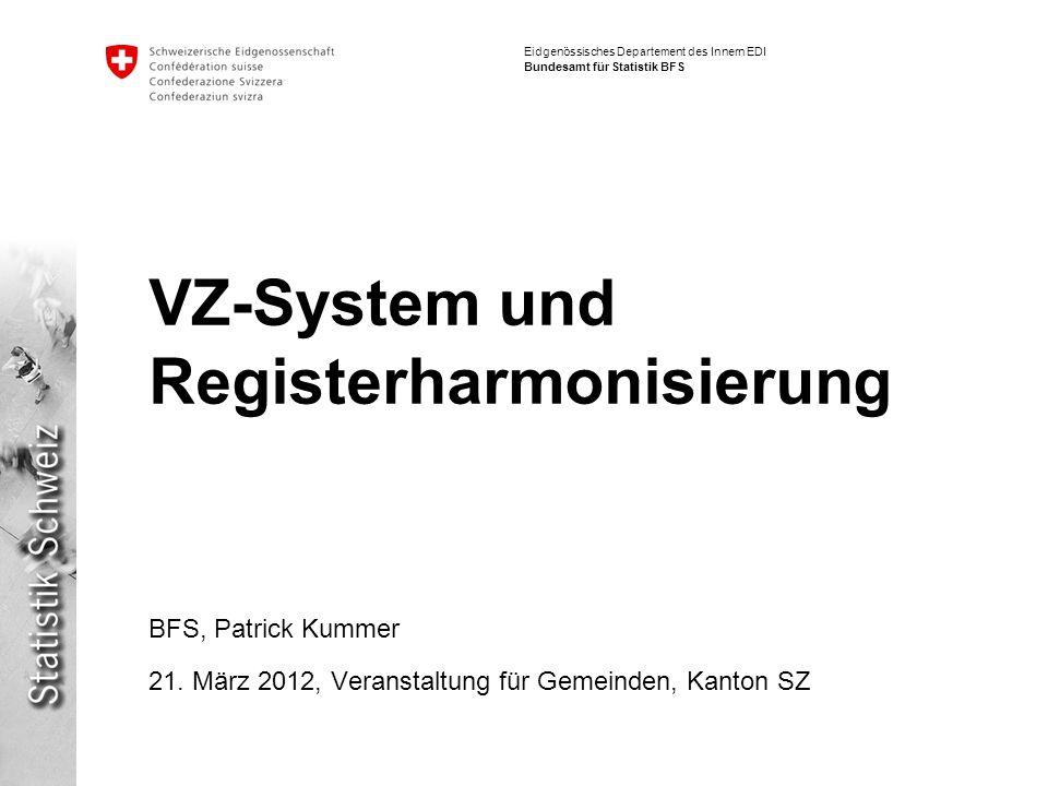 VZ-System und Registerharmonisierung