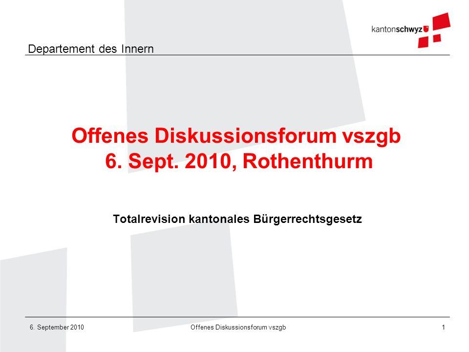 Offenes Diskussionsforum vszgb 6. Sept. 2010, Rothenthurm
