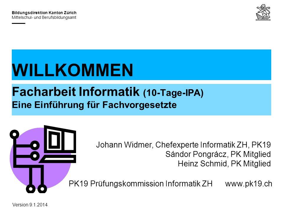 31.03.2017 WILLKOMMEN. Facharbeit Informatik (10-Tage-IPA) Eine Einführung für Fachvorgesetzte.
