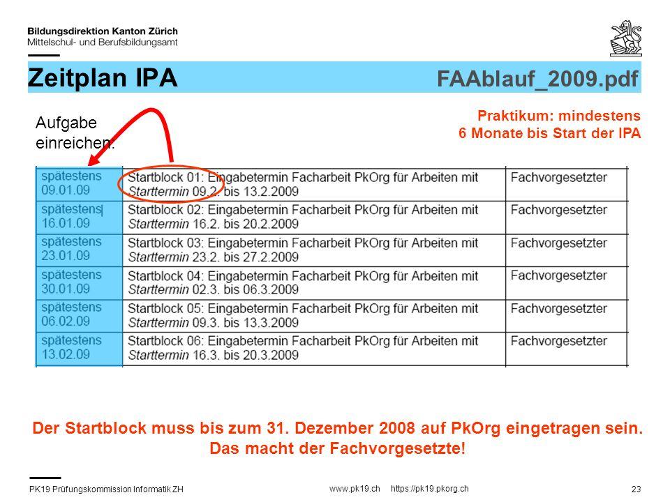 Zeitplan IPA FAAblauf_2009.pdf Aufgabe einreichen: