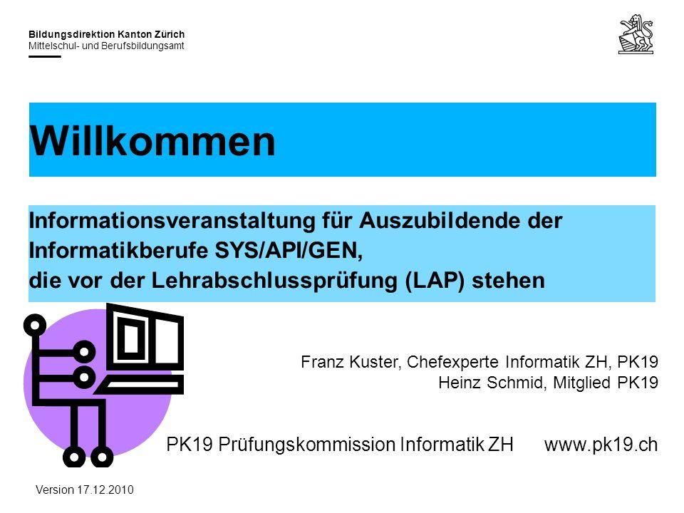 31.03.2017 Willkommen. Informationsveranstaltung für Auszubildende der Informatikberufe SYS/API/GEN, die vor der Lehrabschlussprüfung (LAP) stehen.
