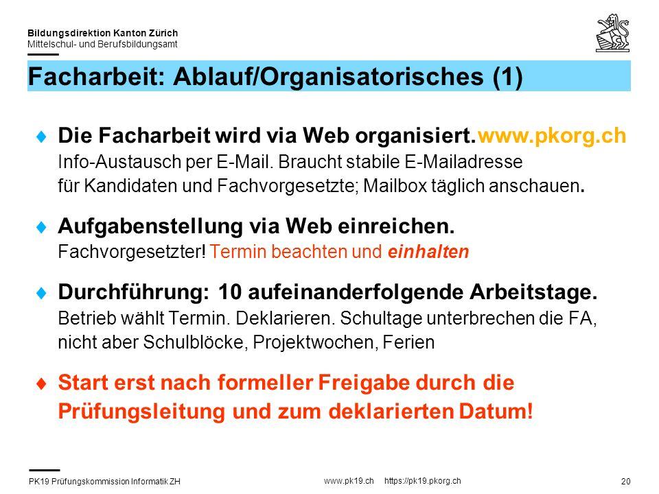 Facharbeit: Ablauf/Organisatorisches (1)