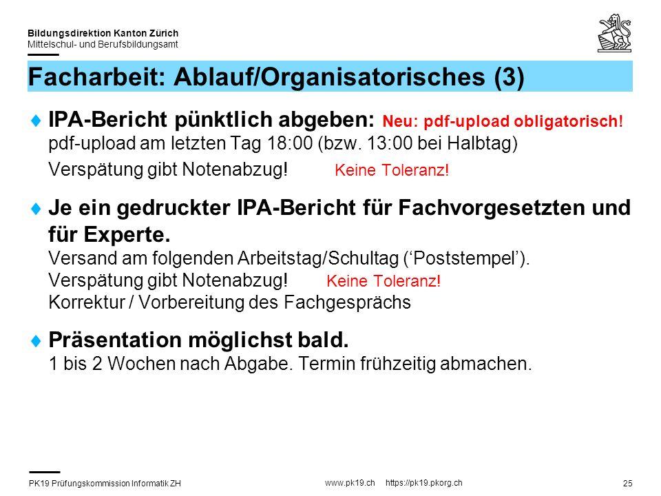 Facharbeit: Ablauf/Organisatorisches (3)