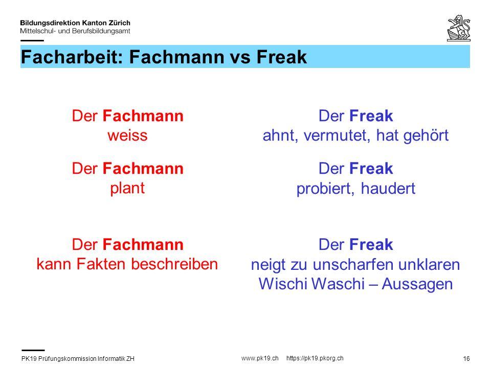Facharbeit: Fachmann vs Freak