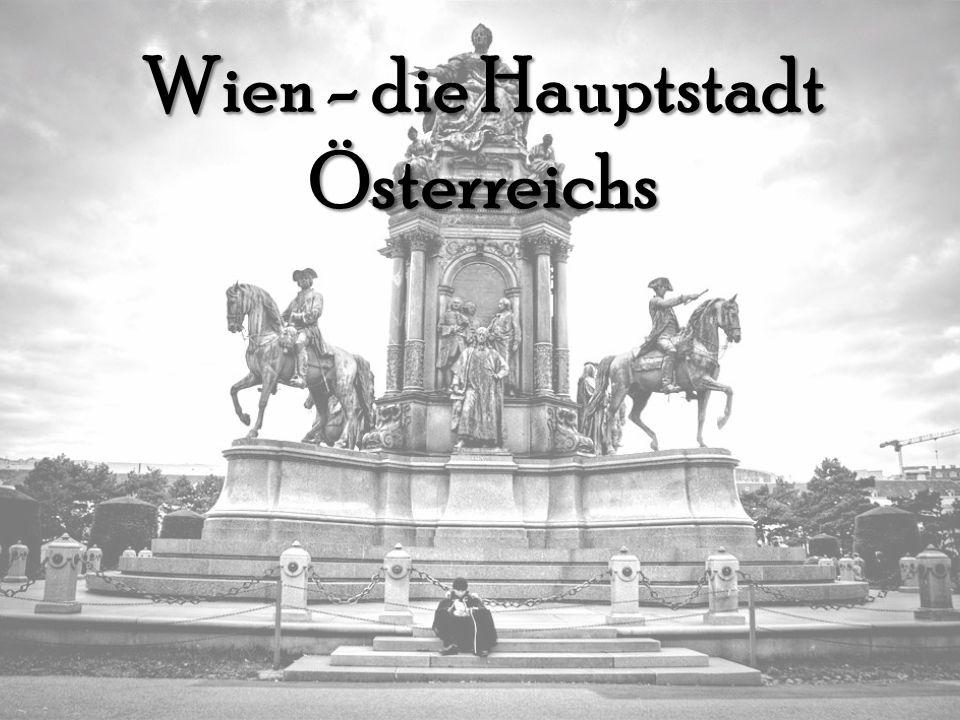Wien - die Hauptstadt Österreichs