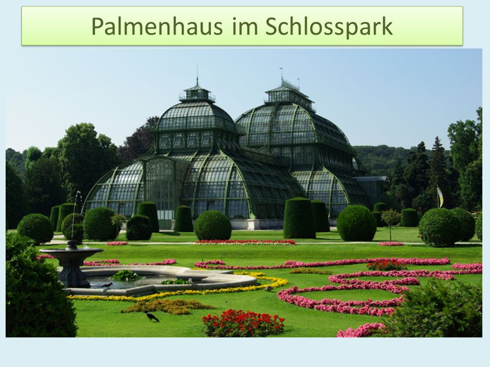 Palmenhaus im Schlosspark