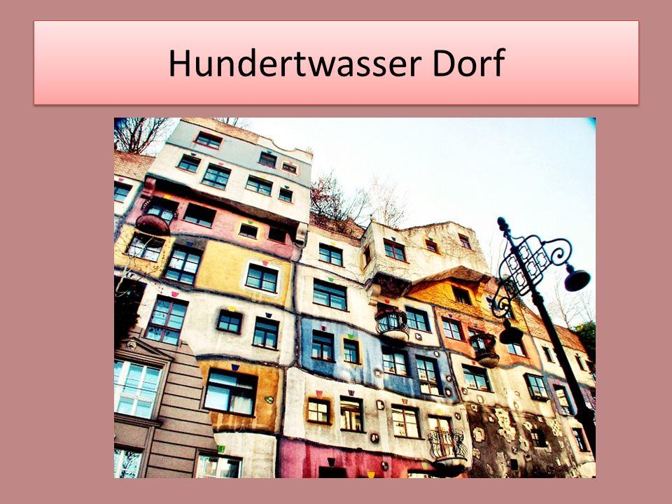Hundertwasser Dorf