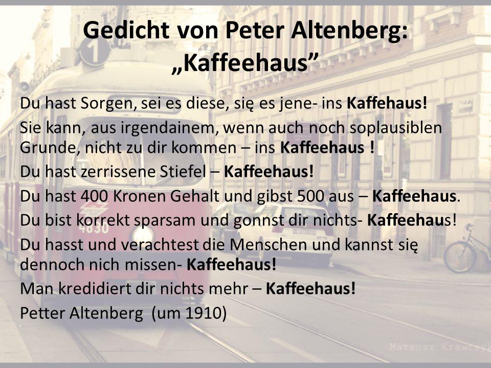 """Gedicht von Peter Altenberg: """"Kaffeehaus"""