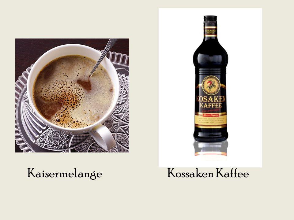 Kaisermelange Kossaken Kaffee