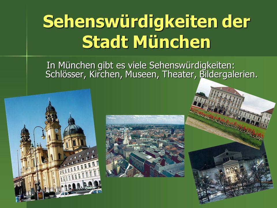 Sehenswürdigkeiten der Stadt München