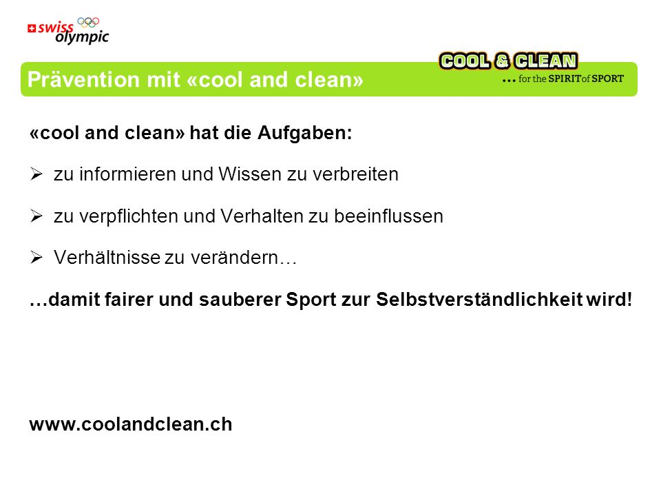 Prävention mit «cool and clean»