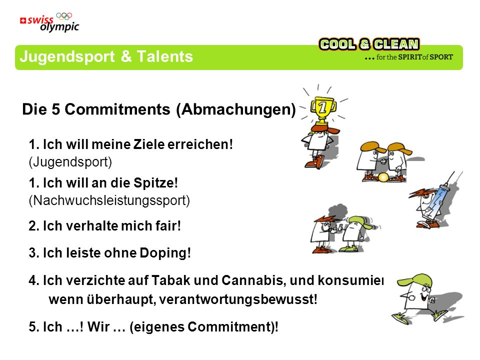 Die 5 Commitments (Abmachungen)