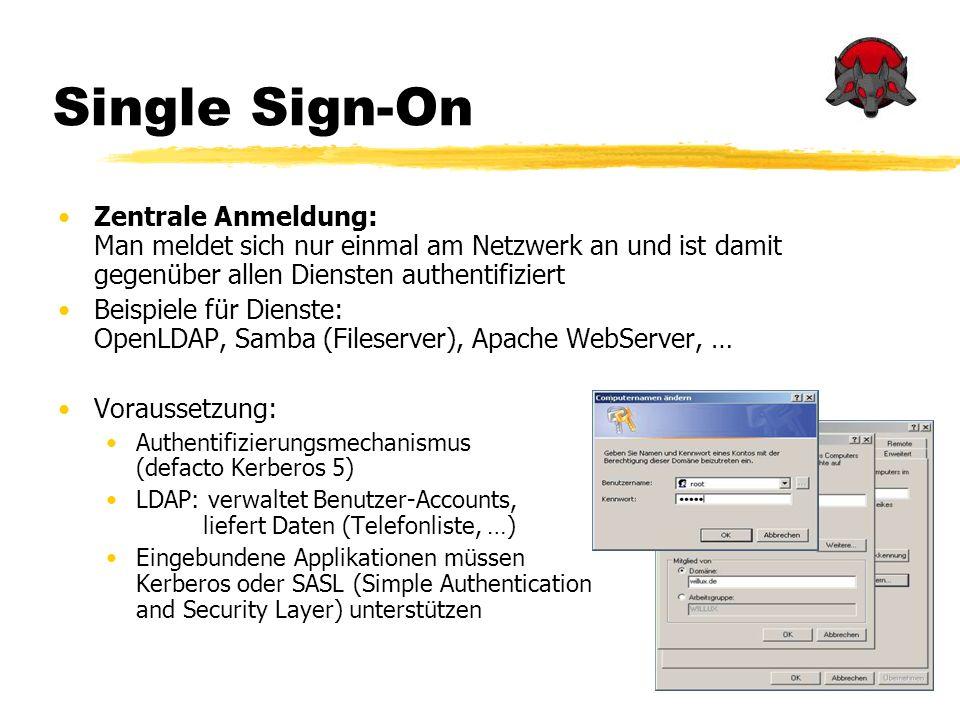 Single Sign-On Zentrale Anmeldung: Man meldet sich nur einmal am Netzwerk an und ist damit gegenüber allen Diensten authentifiziert.