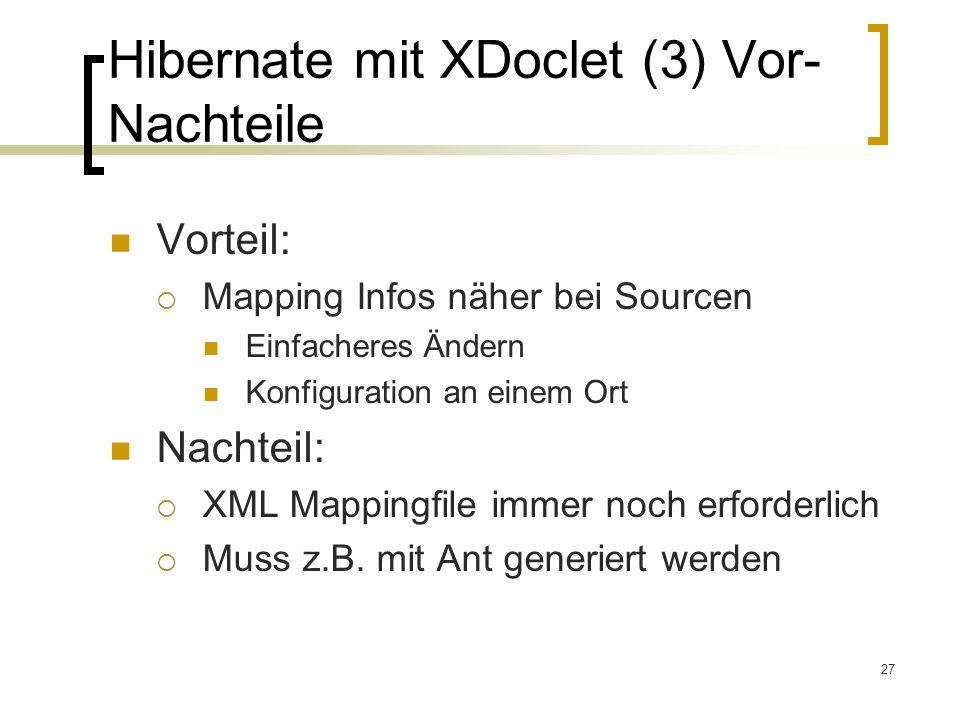 Hibernate mit XDoclet (3) Vor-Nachteile