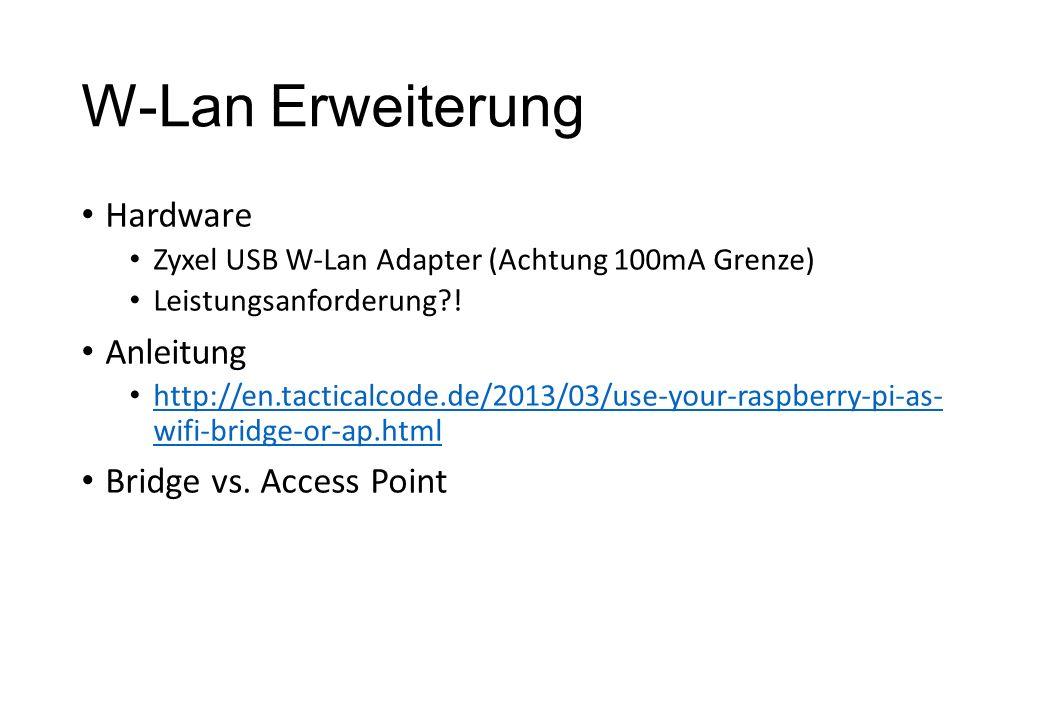 W-Lan Erweiterung Hardware Anleitung Bridge vs. Access Point