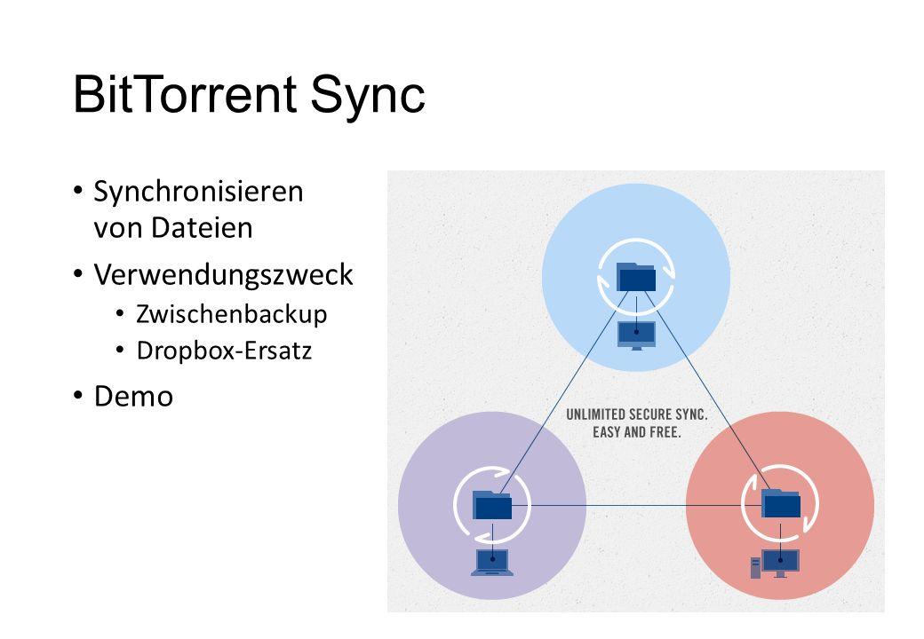 BitTorrent Sync Synchronisieren von Dateien Verwendungszweck Demo
