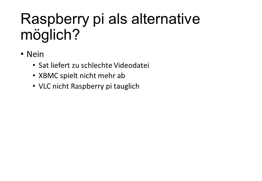 Raspberry pi als alternative möglich