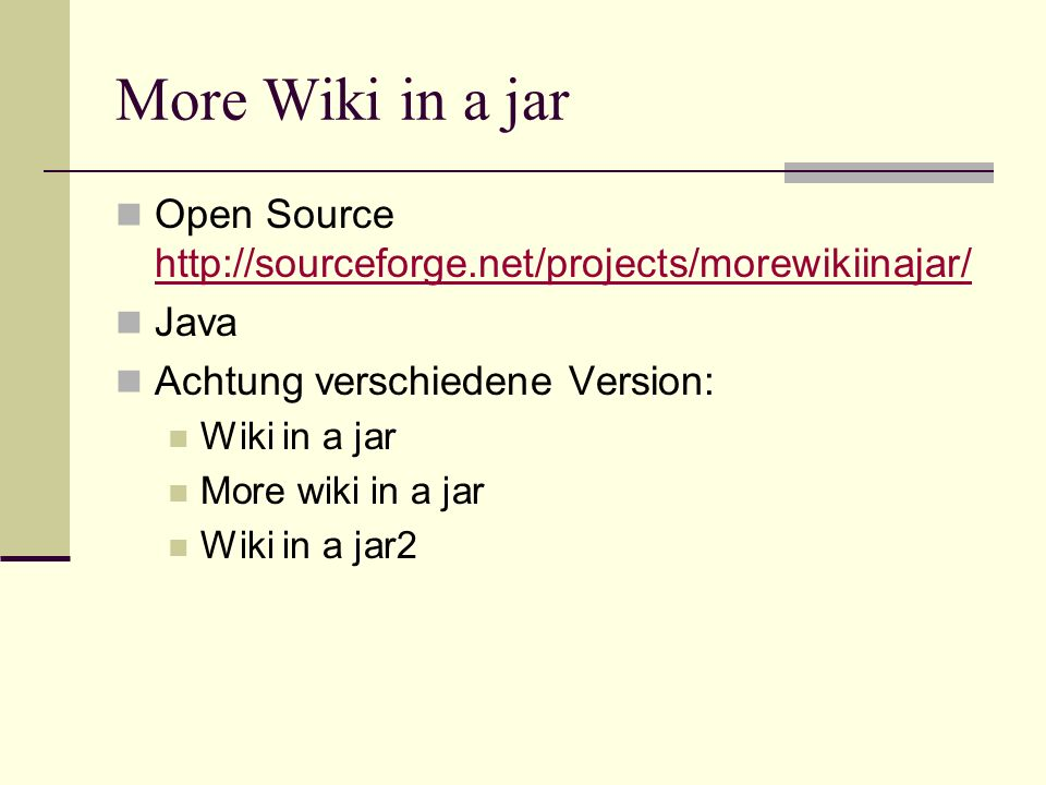 More Wiki in a jar Open Source http://sourceforge.net/projects/morewikiinajar/ Java. Achtung verschiedene Version: